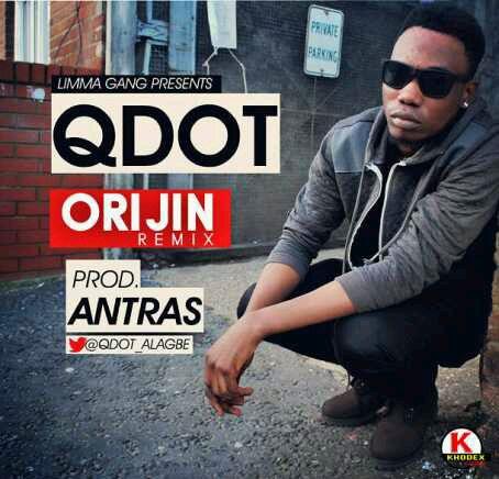 DOWNLOAD Qdot – Orijin (Remix) mp3