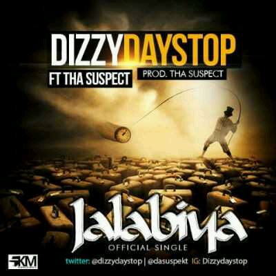 "MUSIC | Dizzy Daystop – ""Jalabiya"" ft. Tha Suspect"