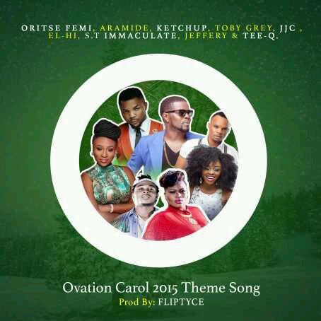 MUSIC | Ovation Carol 2015 – Happy People ft. Oritse Femi X Aramide X Ketchup X Toby Grey X JJC X EL-Hi X S.T X Immaculate X Jeffery X Tee-Q