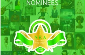 Nigerian Entertainment Awards (NEA) 2016 Full Nominations List