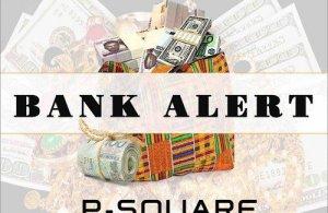 VIDEO + AUDIO | P-Square – Bank Alert