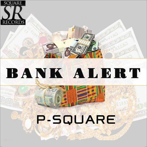 VIDEO + AUDIO | P-Square – Bank Alert