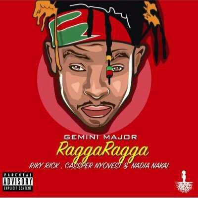 VIDEO + AUDIO | Gemini Major – Ragga Ragga ft. Riky Rick x Cassper Nyovest x Nadia Nakai