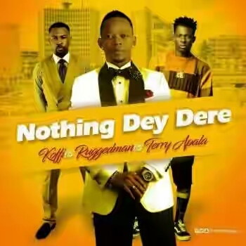 DOWNLOAD: Koffi Ft. Ruggedman & Terry Apala – Nothing Day Dere