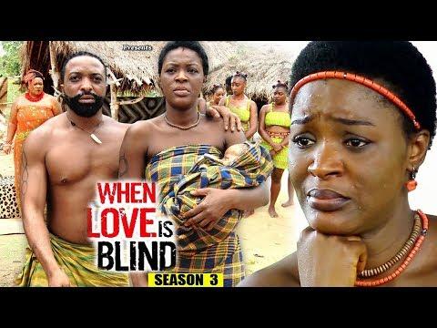 DOWNLOAD: When Love Is Blind Season 3 – 2018 Latest Nigerian Nollywood Movie Full HD