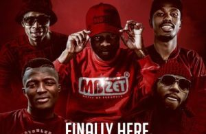 MBzet ft. Duncan, MusiholiQ, Arab & Young Cannibal – Finally Here