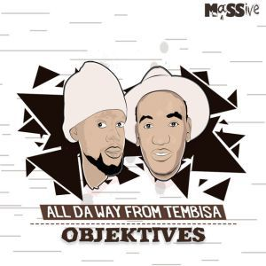DOWNLOAD MP3: Objektives – Thenga Ft. Reebah & MoKay