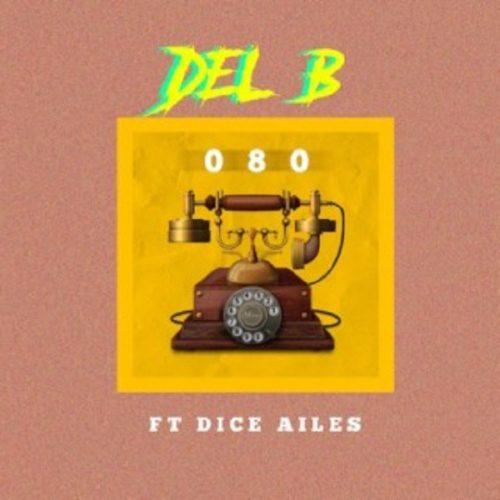 MP3: Del B – 080 ft. Dice Ailes