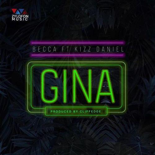 DOWNLOAD: Becca ft. Kizz Daniel – Gina (mp3)