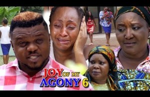 DOWNLOAD: Joy Of My Agony Season 6 – 2018 Latest Nigerian Nollywood Movie