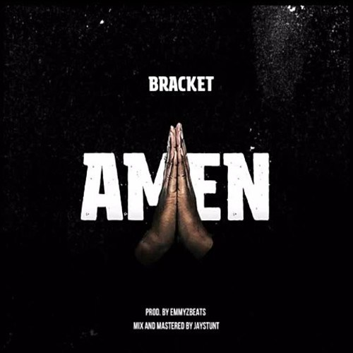 DOWNLOAD: Bracket – Amen (mp3)
