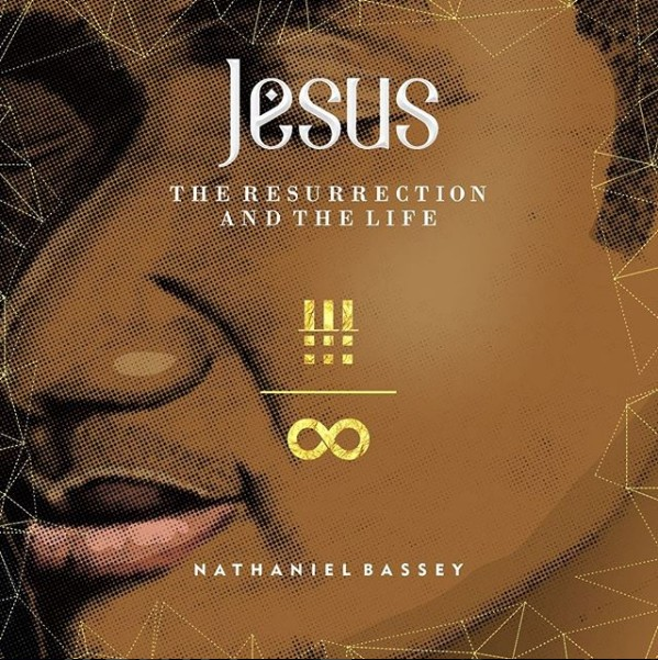 DOWNLOAD: Nathaniel Bassey ft. Olumide Iyun – Resurrection & The Life MP3