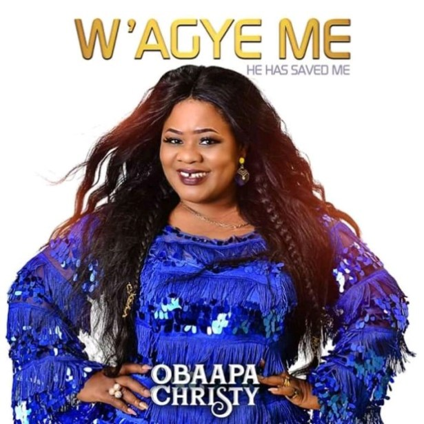 "DOWNLOAD: Obaapa Christy – W'agye Me ""EP"" (Full Album & Zip)"
