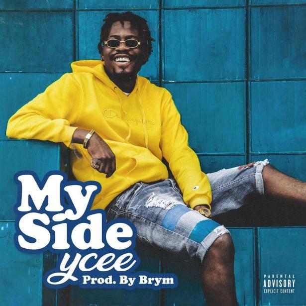 DOWNLOAD: Ycee – My Side (mp3)