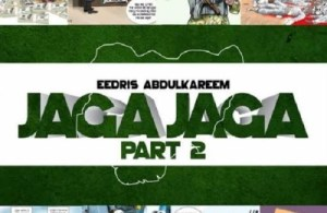 DOWNLOAD: Eedris Abdulkareem – Jaga Jaga (mp3)