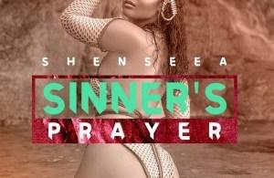 DOWNLOAD: Shenseea – Sinners Prayer (mp3)