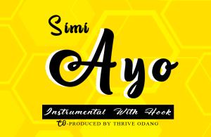 INSTRUMENTAL: Simi – Ayo (Prod Thrive Odang)