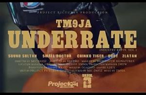 VIDEO: Tm9ja Ft. Zlatan X Sound Sultan X Small Doctor X Chinko Ekun X Qdot – Underrate (Industry Refix)