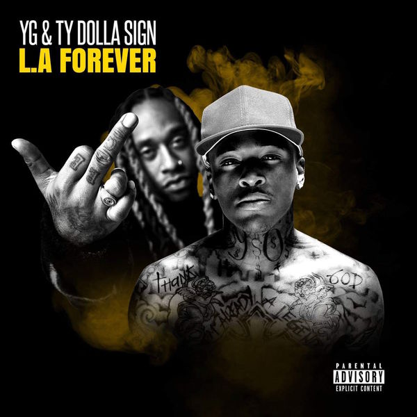 DOWNLOAD ALBUM: YG & Ty Dolla Sign – L.A Forever [Zip File]