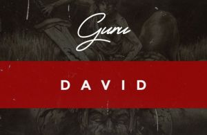 DOWNLOAD: Guru – David (mp3)