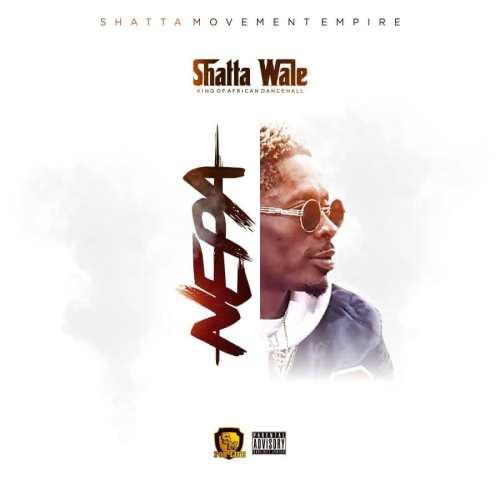 DOWNLOAD: Shatta Wale – Nepa (mp3)