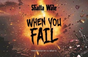 DOWNLOAD: Shatta Wale – When You Fail (mp3)