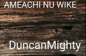 DOWNLOAD: Duncan Mighty – Amaechi Nu Wike (mp3)