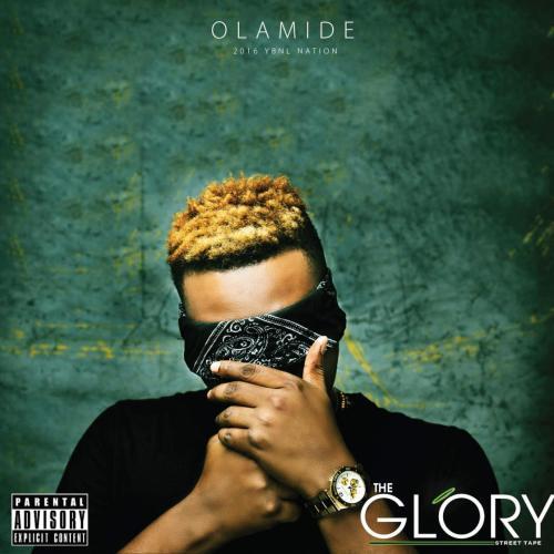 Download Olamide The Glory Full Album Mp3 Illuminaija