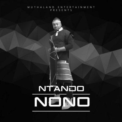 DOWNLOAD: Ntando – Nono (mp3)