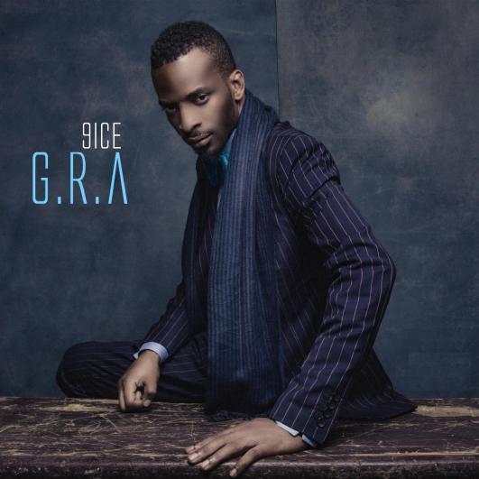 DOWNLOAD: 9ice – G.R.A (Full Album mp3)