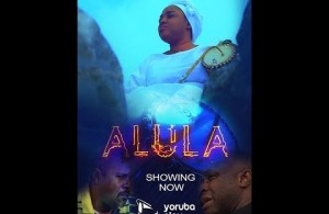 DOWNLOAD: ALULA – 2019 Blockbuster Movie Starring Femi Adebayo, Saidi Balogun, Tayo Sobola