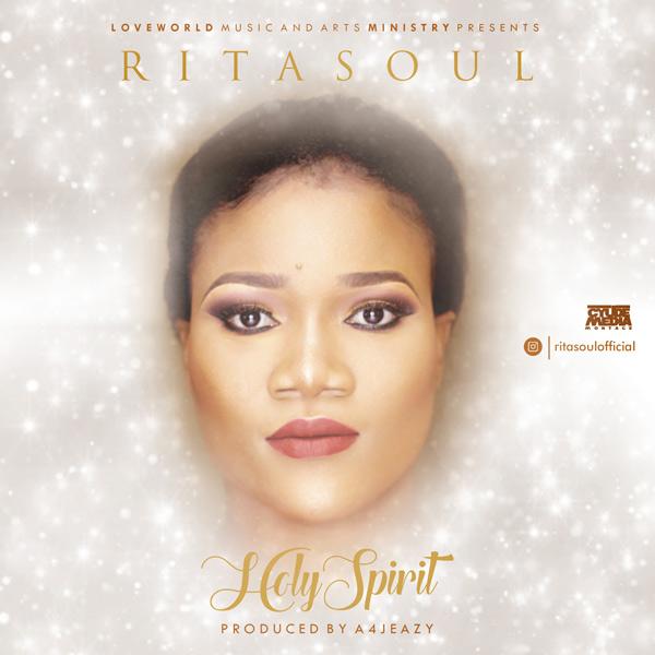 DOWNLOAD: Rita Soul – Holy Spirit (mp3)