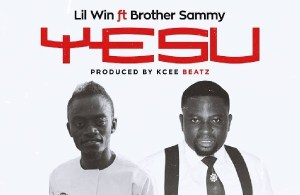 DOWNLOAD: Lil Win Ft. Brother Sammy – Yesu (mp3)