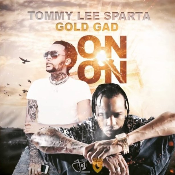 DOWNLOAD: Tommy Lee Sparta x Gold Gad – On & On (mp3)
