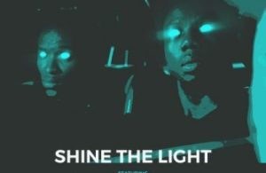 DOWNLOAD: Nu Sound Ft. Tim Godfrey, Waje, Nosa, Tosin Martins, Dare Justified, Banky W & Ali Baba – Shine The Light (mp3)