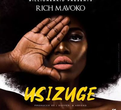 DOWNLOAD: Rich Mavoko – Usizuge (mp3)