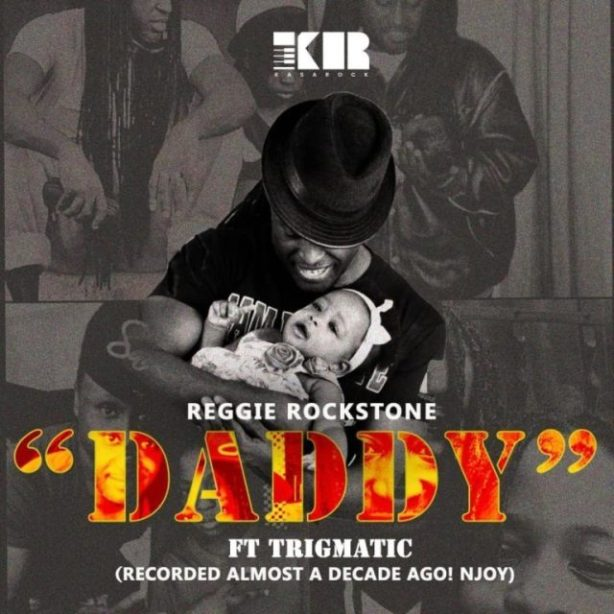 DOWNLOAD: Reggie Rockstone ft. Trigmatic – Daddy (mp3)