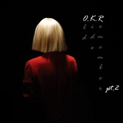 DOWNLOAD EP: Sia – O.K.R (pt.2) [Zip File]