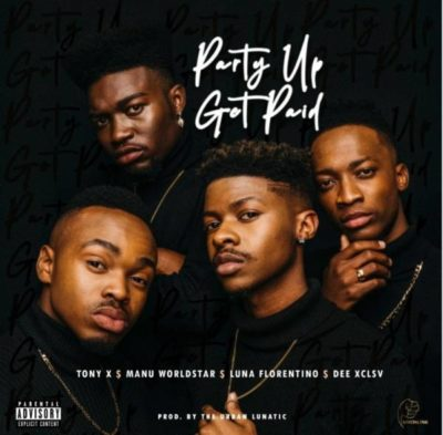 DOWNLOAD: Punchline ft. Manu Worldstar, D.ee Xclsv, Tony X & Luna Florentino – Party Up, Get Paid (mp3)