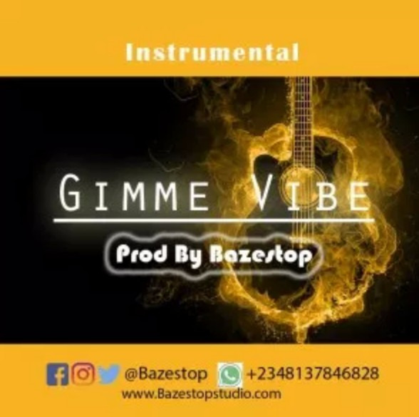 Download Latest Free Beat: Gimme Vibe (Prod. By Bazestop)
