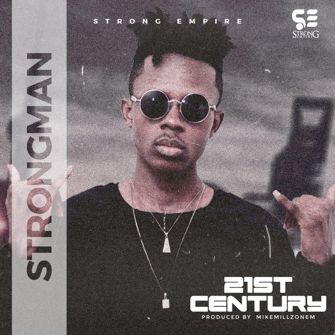 DOWNLOAD: Strongman – 21st Century (mp3)