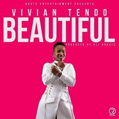 DOWNLOAD: Vivian Tendo – Beautiful (mp3)