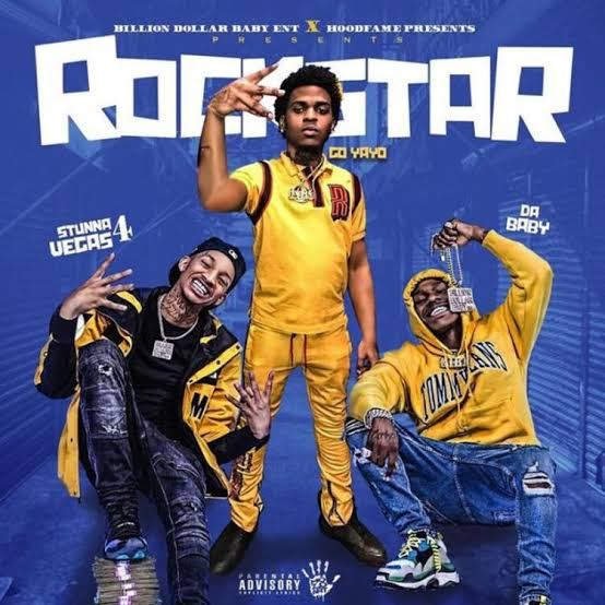 DOWNLOAD: Go Yayo Ft. DaBaby & Stunna 4 Vegas – Rockstar (No Hook) mp3