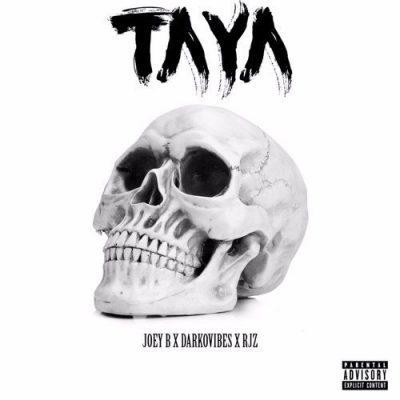 DOWNLOAD: Joey B Ft. Darkovibes & RJZ – Taya (mp3)