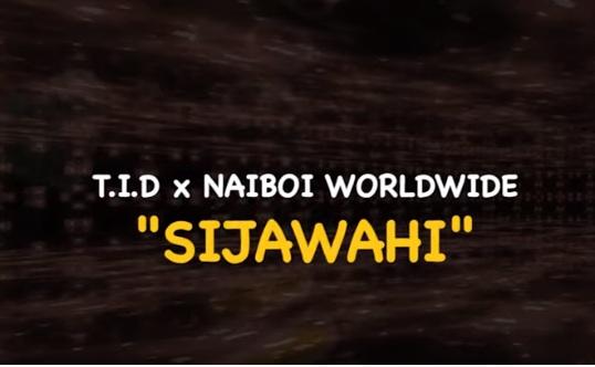 DOWNLOAD: TID ft Naiboi Worldwide – Sijawahi (mp3)
