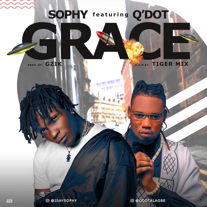 DOWNLOAD: Sophy Ft. QDot – Grace (mp3)