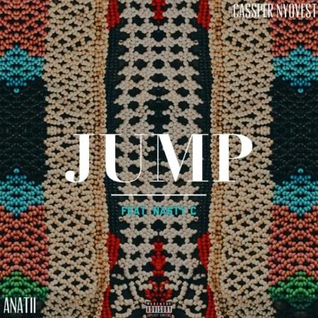 DOWNLOAD: Cassper Nyovest & Anatii ft. Nasty C – Jump (mp3)