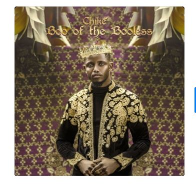 DOWNLOAD ALBUM: Chike – Boo Of The Booless