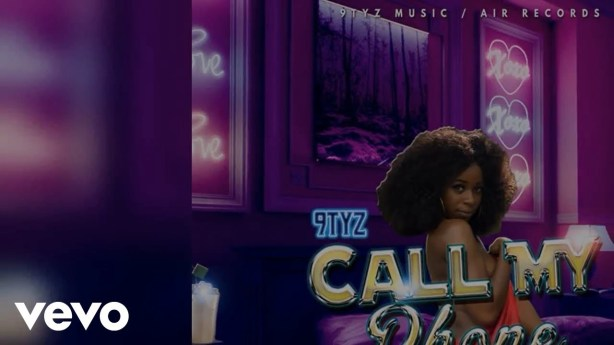 DOWNLOAD: 9TYZ – Call My Phone (mp3)