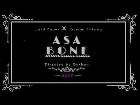 DOWNLOAD: Lord Paper Ft. Bosom P-Yung – Asabone (mp3)